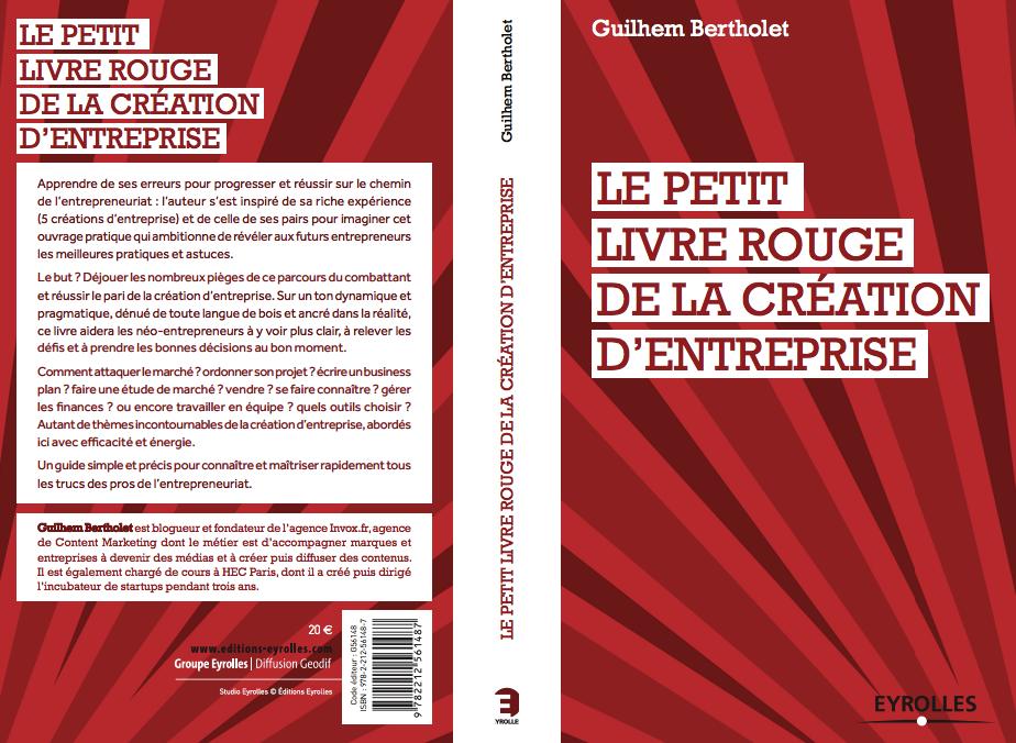 Le petit livre rouge de la cr ation d entreprise for Le livre de